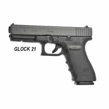 GLOCK 21, GEN3 and GEN4, in Stock, on Sale