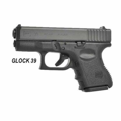 Glock 39, .45 GAP, PI3950201, 764503395024, in Stock, on Sale